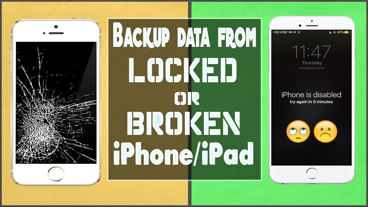 forgot password for iphone 6 how to backup data from locked or broken iphone 16948