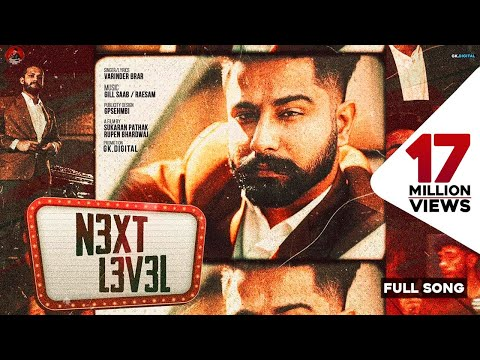 Next Level : Varinder Brar (Official Video) New Punjabi Songs 2020 | Latest Punjabi Song | GKDigital