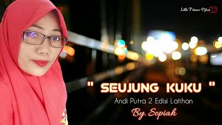 Gambar cover Seujung Kuku Voc. Sop MUSIK LATIHAN ANDI PUTRA 2