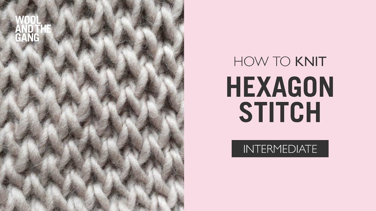 How to knit hexagon stitch - YouTube