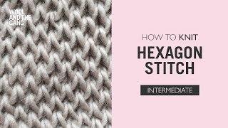 How to Knit: Hexagon Stitch
