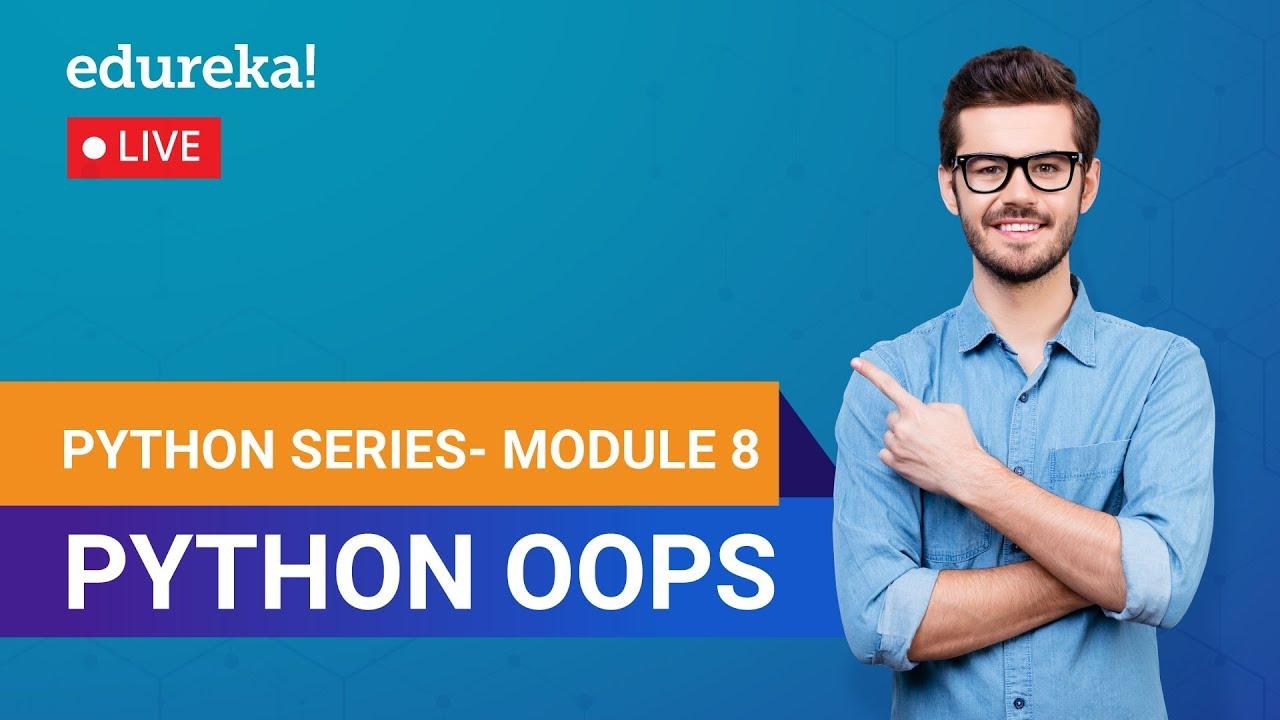 Learn Python Module 8 - Python OOPs | Python Programming Crash Course