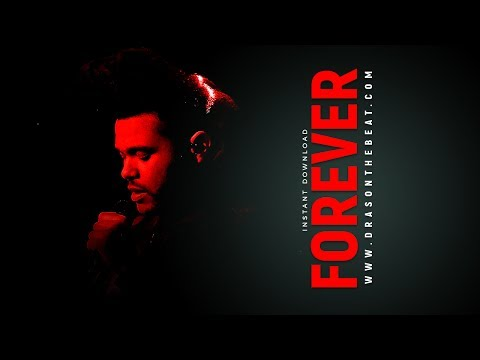 [FREE] The Weeknd Drake Type Beat 'Forever' (prod. DRAS)