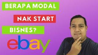 Berapa Modal Yang Anda Perlukan Untuk Start Jual Di Ebay?