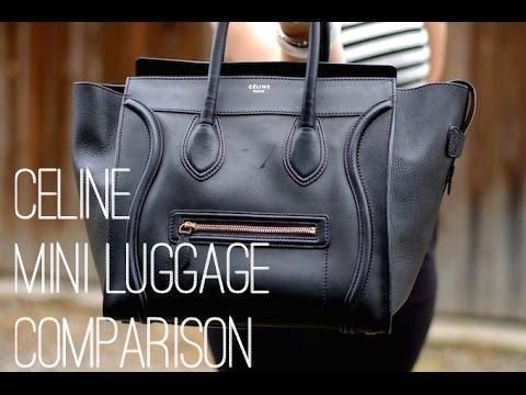 26b20956e476 Celine Mini Luggage vs Celine Nano comparison - YouTube