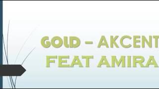 GOLD LYRICS Akcent Feat Amira OFFICIAL LYRICS Video