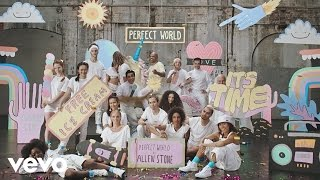 Allen Stone - Perfect World (Official Video)