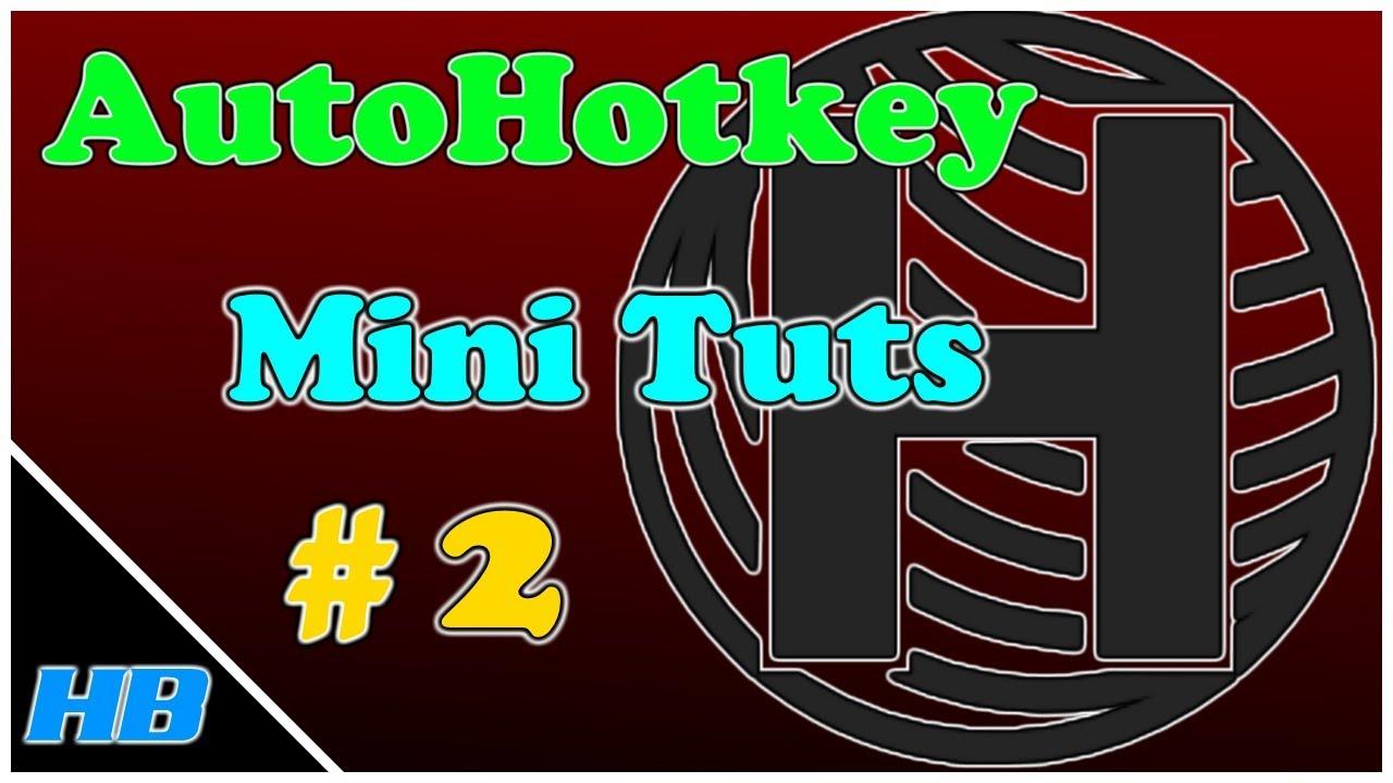 AutoHotkey Mini Tutorial #2 - WinActivate & WinMinimize (Switch between  windows super fast)