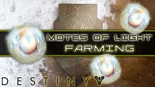 Destiny Motes of Light Farming Guide | August 2016