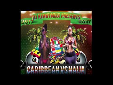 2017 CARIBBEAN VS NAIJA RIDDIM NATION PT 5