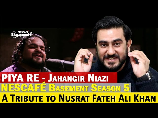 Reaction on PIYA RE | Jahangir Niazi | NESCAFÉ Basement Season 5, 2019