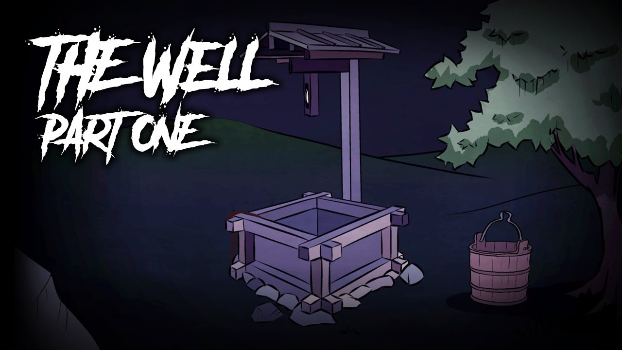 the well part 1