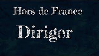 Diriger  - Hors de France - Dix mots - Le monde est notre classe