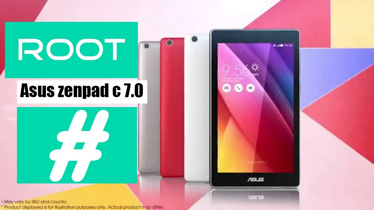 How To ROOT Asus Zenpad C 7 0 (PO1Y) , Downgrade Firmware and Unlock  Bootloader +link -XDA FORUM