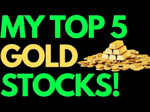 My Top 5 Best Gold Stocks To Buy 🚀😊
