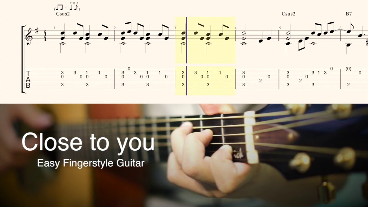Close To You Easy Fingerstyle Guitar Cover By Youtube
