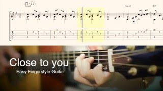Close to you  (Easy Fingerstyle Guitar) cover by ปิ๊ก