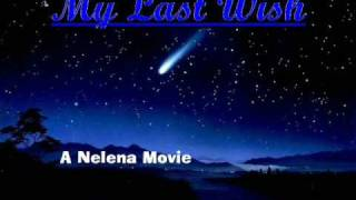 *♥My Last Wish(A Nelena Movie)♥* Episode 4