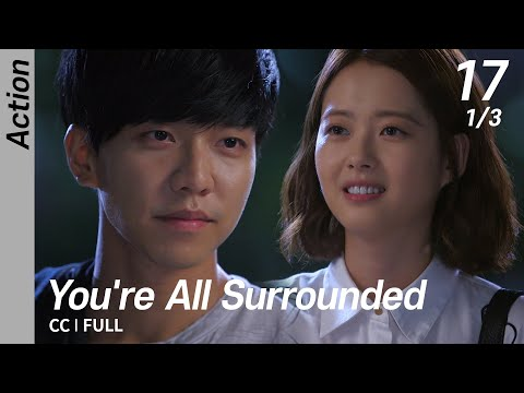 [CC/FULL] You're All Surrounded EP17 (1/3) | 너희들은포위됐다