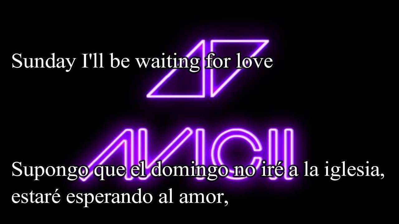 Avicii   Waiting For Love ( letra español -ingles)