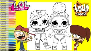 LOL Surprise Dolls Repainted as The Loud House Lana Loud and Lynn Loud LOL Surprise Coloring
