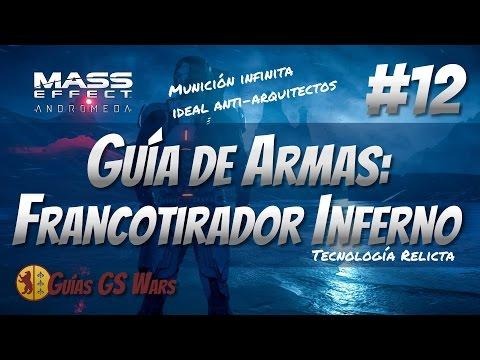 MASS EFFECT: ANDROMEDA #12 - Guía de Armas: FRANCOTIRADOR INFERNO