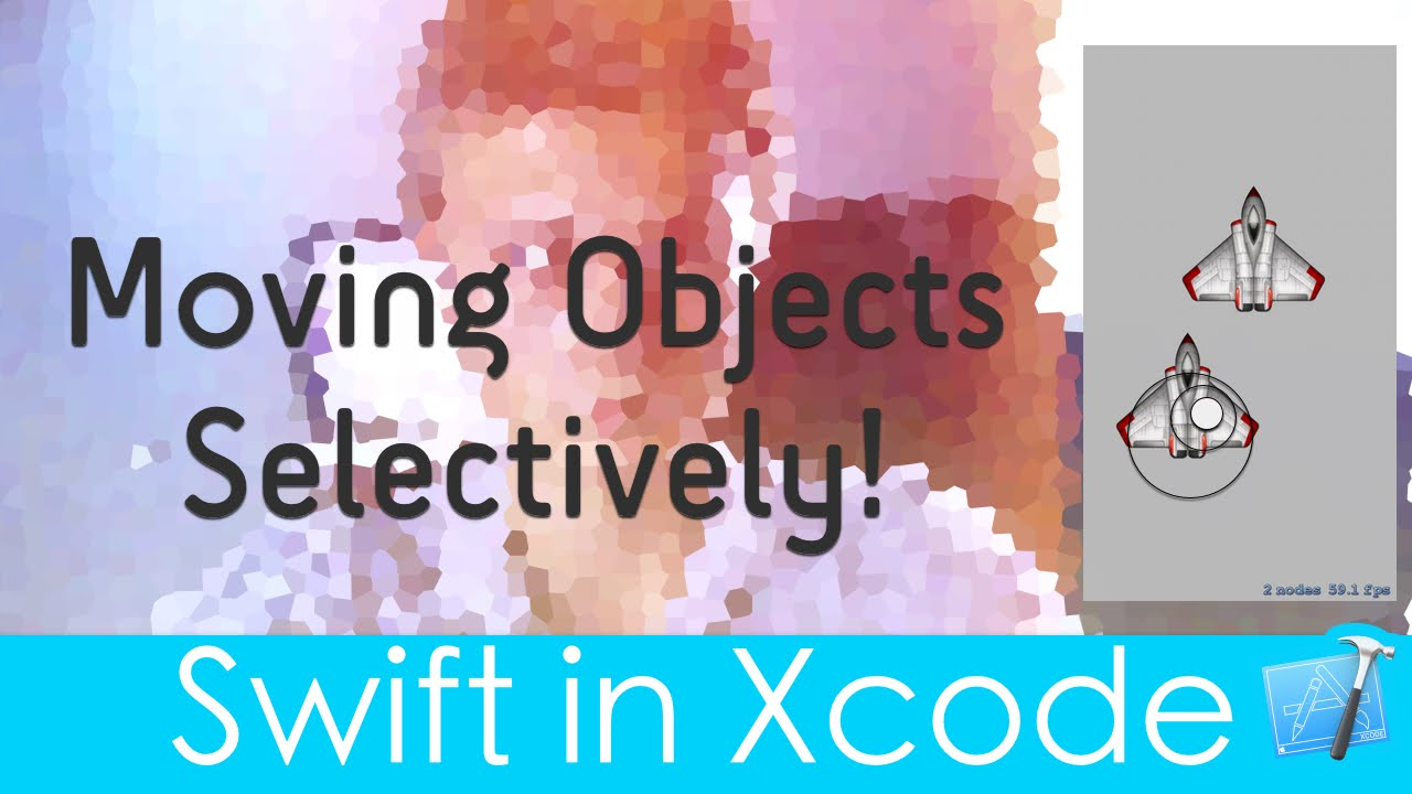 Moving Objects Selectively! (SpriteKit/Swift in Xcode)