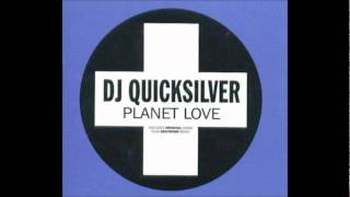 Dj QuickSilver - Planet Love (Untidy Dub Mix).wmv