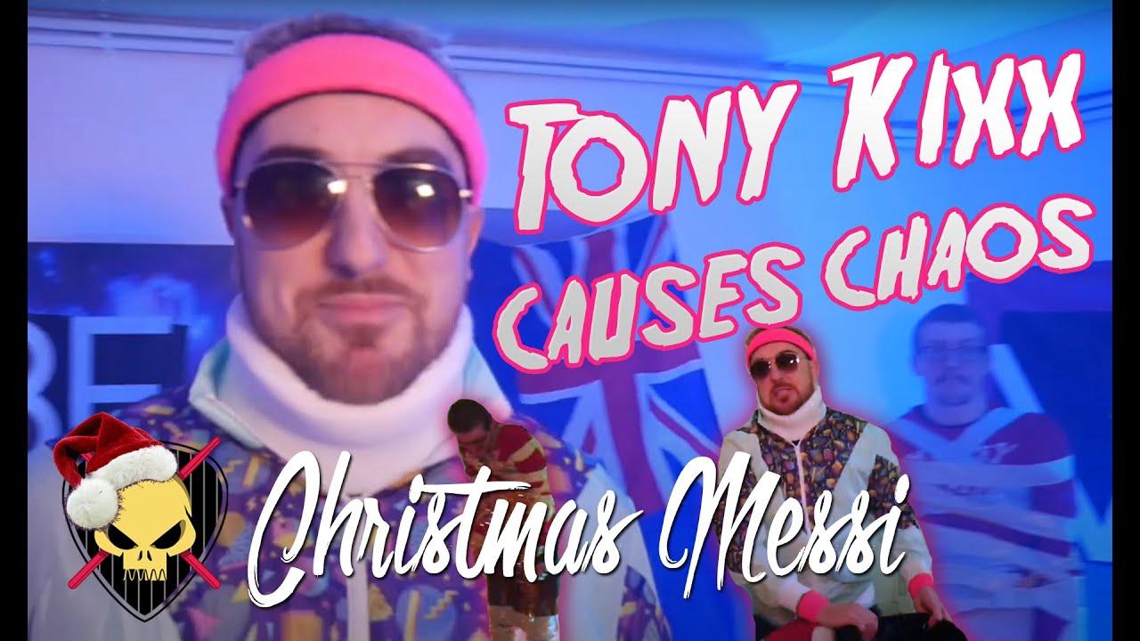 Christmas Chaos As Tony Kixx Returns