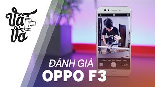 Đánh giá chi tiết OPPO F3