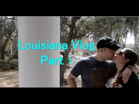 Louisiana Vlog  2016 ~ Part 1