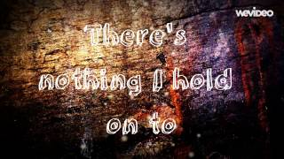Nothing I Hold On To - Will Reagan and United Pursuit - Lyrics