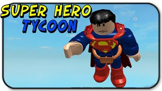 Roblox Super Hero Tycoon - I Am Superman The Super Troll!