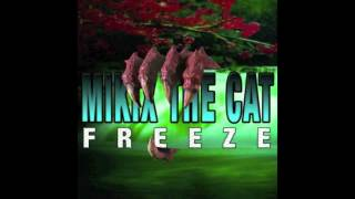 Mikix The Cat - Freeze (Kanji Kinetic Remix)