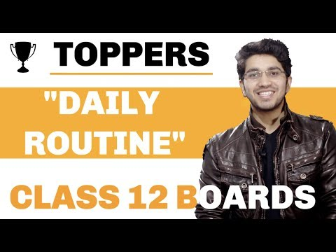 How to study for Class 12 Boards ?   Toppers Daily Routine
