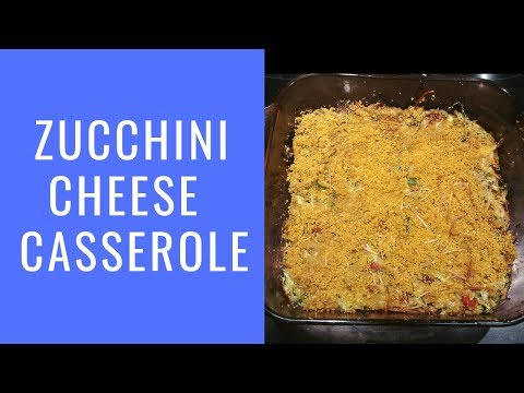 Casserole: Low Fat Cheesy Zucchini Casserole Recipe