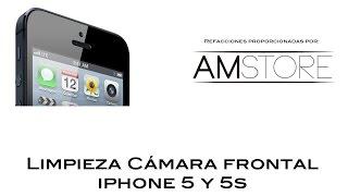 Limpieza Camara Frontal  iPhone 5 y iPhone 5S