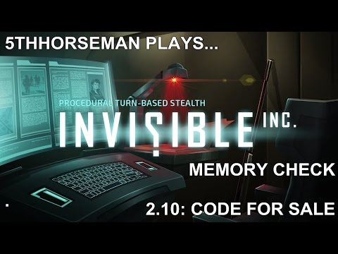 Invisible Inc 2.10 - Normal Mode on Memory Check