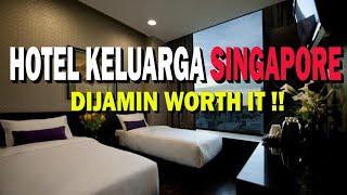 Gambar cover DEKAT MRT! REKOMENDASI HOTEL SINGAPORE UNTUK KELUARGA 2-3 ORANG !!