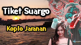 Download Mp3 Tiket Suargo Versi Koplo Jaranan Glerrr