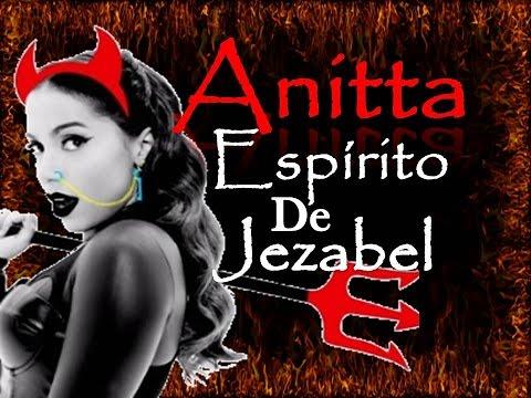ANITTA POSSUÍDA POR ESPÍRITO DE JEZABEL