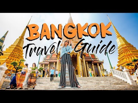 BANGKOK TRAVEL GUIDE | Top Things To Do In Thailand