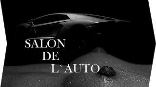 Salon De L'Auto - Ma Première Voiture De Luxe Vlog #2