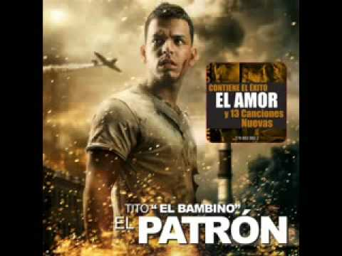 Mi Cama Huele A Ti feat Zion amp Lennox Tito El Bambino El Patrn 2009