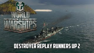 World of Warships - Destroyer Replay Runners Up 2