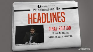 Final Edition | Troy Brewer | Headlines
