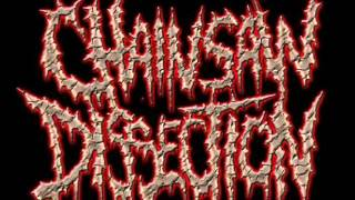 CHAINSAW DISSECTION - RETURN TO EXHUME