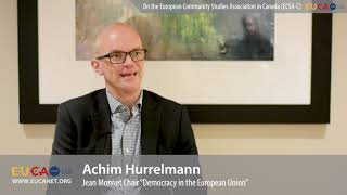 Dr. Achim Hurrelmann on the European Community Studies Association in Canada (ECSA-C)