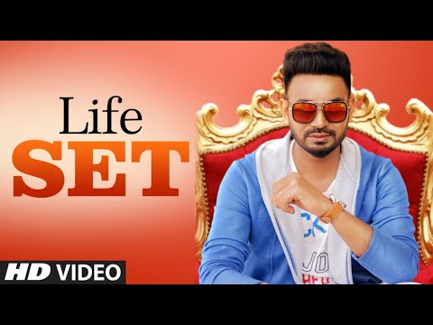 Life Set: Dhira Gill (Full Official Song) | Harry Sharan | Deep Mohanpur | Latest Punjabi Songs 2018