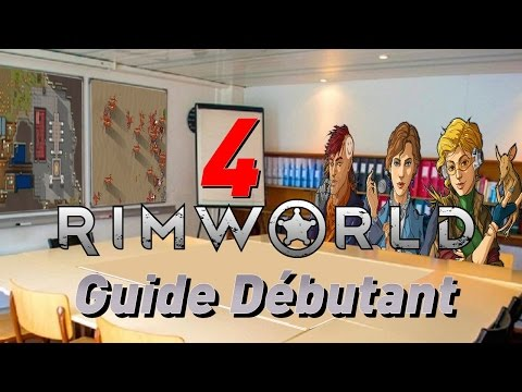 [ Guide # 4 ] Rimworld Alpha 12 [ FR ] Minage, Défense, Animaux, Commerce